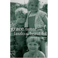 Grace Tamar and Laszlo